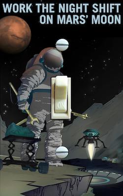 Work The Night Shift MARS Moon NASA Retro Poster