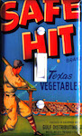 Safe Hit Texas Vegetable